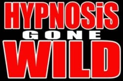 Hypnosis Gone Wild! with Dave Curran